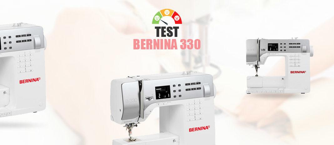Test Bernina 330