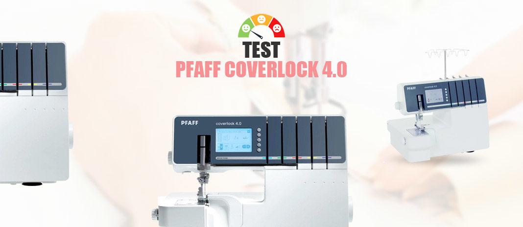 test pfaff coverlock 4.0