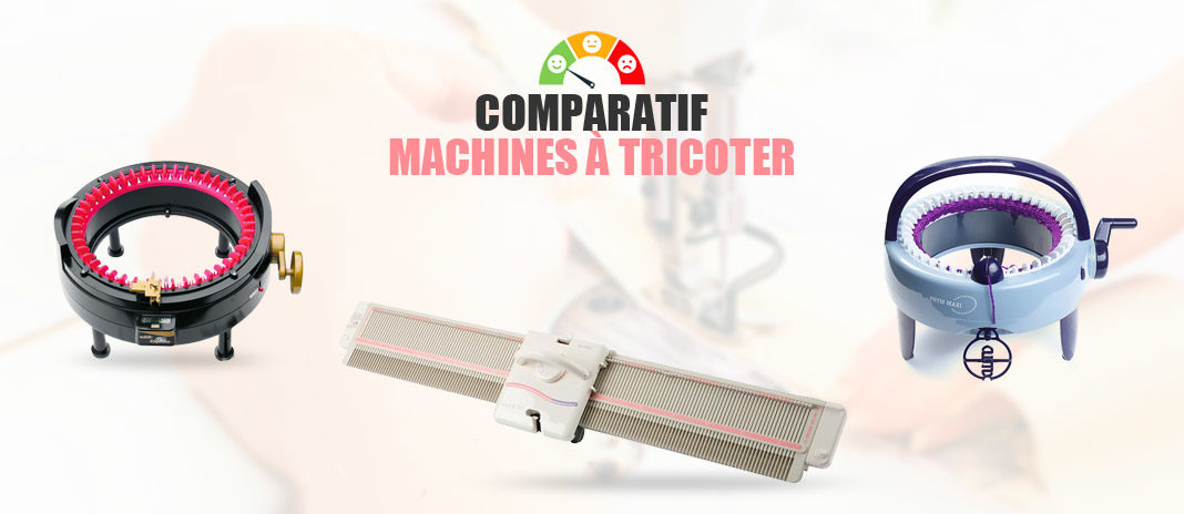 comparatif machines à tricoter