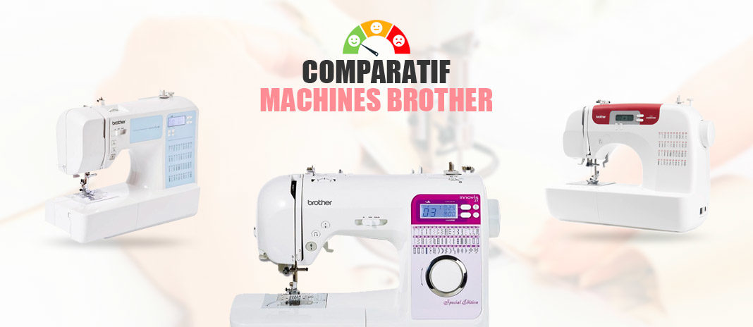 comparatif machines coudre brother